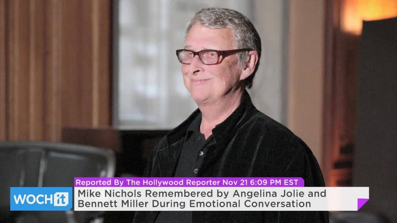 Mike Nichols Remembered by Angelina Jolie and Bennett Miller During Emotional Conversation